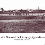 Historias de San Jose: Fabrica Nacional de Licores y Aguardientes